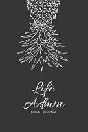 Life Admin Bullet Journal