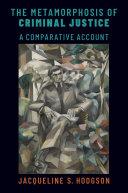 The Metamorphosis of Criminal Justice Pdf/ePub eBook