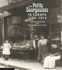 The Petite Bourgeoisie in Europe 1780-1914
