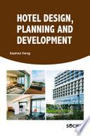 Hotel Design, Planning and Development