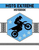 Moto Extreme Notebook  Blank 150 Lined Composition Ruled Notebook with Blue Moto Extreme Cover