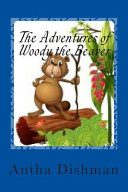 The Adventures of Woody the Beaver