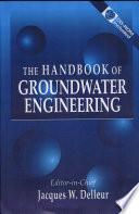 The Handbook of Groundwater Engineering Book