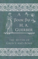 The Myths of Greece and Rome [Pdf/ePub] eBook