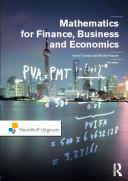 Mathematics for Finance, Business and Economics