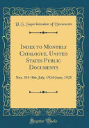 Index To Monthly Catalogue United States Public Documents