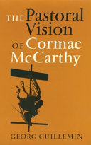 Pdf The Pastoral Vision of Cormac McCarthy