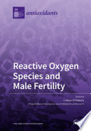 Reactive Oxygen Species and Male Fertility Book