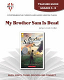 My Brother Sam is Dead  by James Lincoln Collier and Christopher Collier