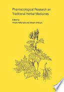 Pharmacological Research on Traditional Herbal Medicines