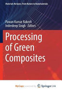 Processing of Green Composites