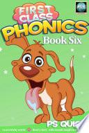 First Class Phonics   Book 6