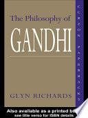 The Philosophy of Gandhi