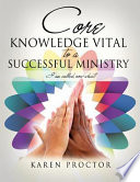 Core Knowledge Vital To A Successful Ministry