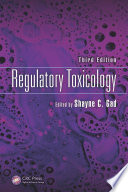 Regulatory Toxicology  Third Edition