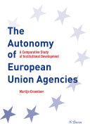 The Autonomy of European Union Agencies