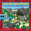 A Passion for Elephants