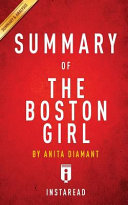 A 15 Minute Summary and Analysis of the Boston Girl