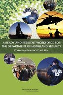 A Ready And Resilient Workforce For The Department Of Homeland Security Book PDF