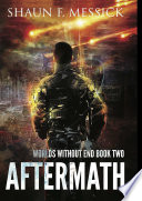 Worlds Without End Aftermath Book 2
