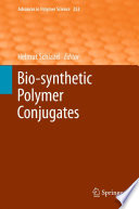 Bio Synthetic Polymer Conjugates Book PDF