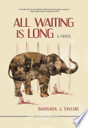 All Waiting Is Long Book PDF