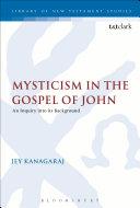 Mysticism in the Gospel of John