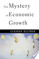 The Mystery Of Economic Growth