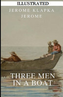 Three Men in a Boat Illustrated