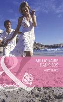 Millionaire Dad s SOS  Mills   Boon Romance