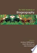 The SAGE Handbook of Biogeography