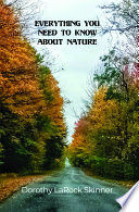 Everything You Need to Know About Nature