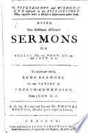 The Sovereignty and Wisdom of God displayed in the Afflictions of Men  together with a Christian deportment under them  being the substance of several sermons     To which is added  some sermons on the nature of Church Communion  etc  Edited  by A  Colden  G  Wilson and H  Davidson
