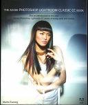 The Adobe Photoshop Lightroom Classic CC Book Book