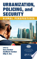 Urbanization  Policing  and Security