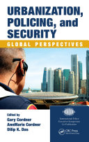 Urbanization, Policing, and Security