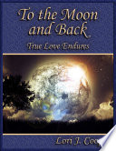 To the Moon and Back Book PDF
