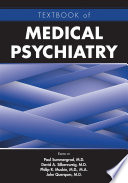 Textbook of Medical Psychiatry Book