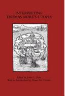 Interpreting Thomas More s Utopia