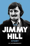 Jimmy Hill Story
