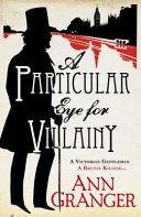 A Particular Eye for Villainy