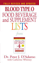 Blood Type O Food, Beverage and Supplement Lists ebook