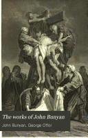 The Works of John Bunyan: Experimental, doctrinal, and practical