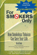 For Smokers Only