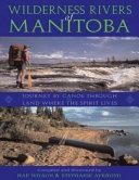 Wilderness Rivers of Manitoba