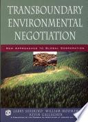 Transboundary Environmental Negotiation