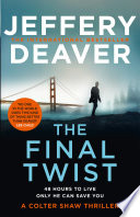 The Final Twist  Colter Shaw Thriller  Book 3