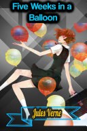 Five Weeks in a Balloon - Jules Verne Pdf