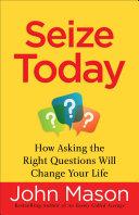 Seize Today Book