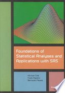Foundations of Statistical Analyses and Applications with SAS Book